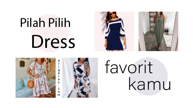 pilah pilih dress favorit kamu lewat belanja online