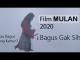 Lebih bagus mana antara film Mulan 2020 dan 1998 menurut kamu