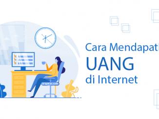 cara mendapat uang di internet