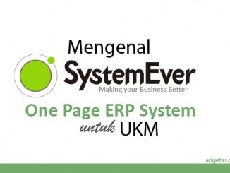 mengenal SystemEver sistem cloud ERP yang dapat dikustomisasi sesuai dengan kebutuhan bisnis