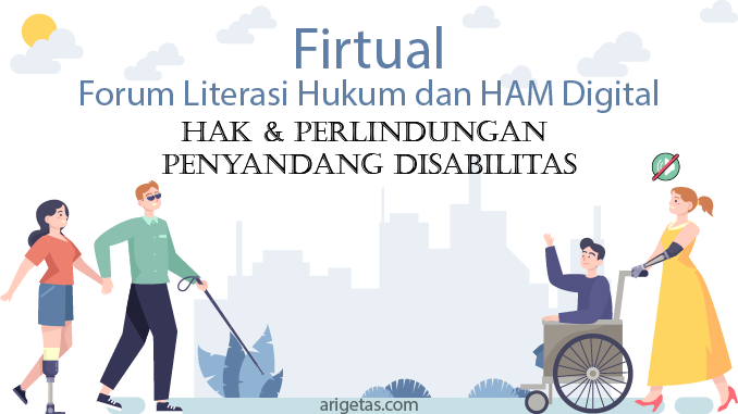 Forum Literasi Hukum dan HAM Digital FIRTUAL