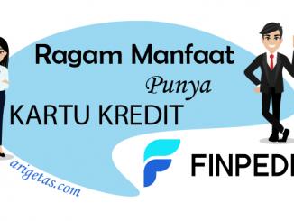 ragam manfaat memiliki kartu kredit Finpedia di kehidupan sehari-hari